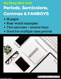Periods, Semicolons, Commas & FANBOYS: Lesson + 2 Exercises