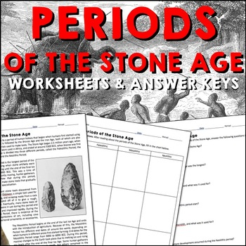 Periods of the Stone Age Reading Worksheets and Answer Keys