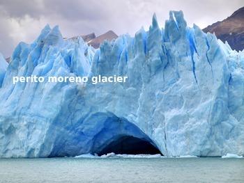 Perito Moreno Glacier - Power Point History Facts Pictures