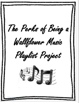 Perks Of Being A Wallflower - Music Playlist Project