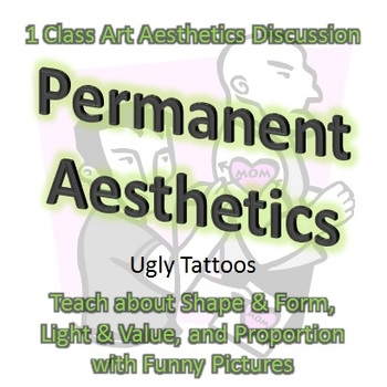 Permanent Aesthetics: Ugly Tattoos