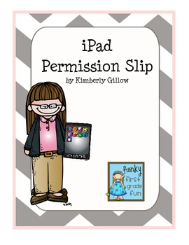 Permission Slip for Using the iPad