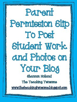 Permission Slip to Post Student Work and Photos