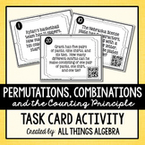 Permutations, Combinations, and the Counting Principle Task Cards