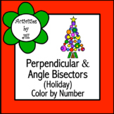 Perpendicular & Angle Bisectors (Holiday) Color by Number
