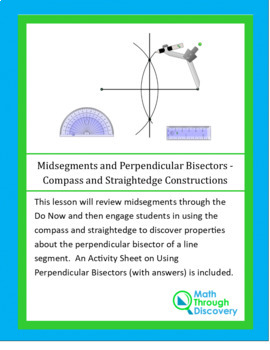 Perpendicular Bisector Properties - A Discovery with Compass and Straightedge