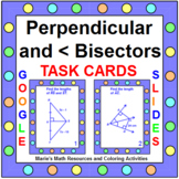 """PERPENDICULAR AND ANGLE BISECTOR TASK CARDS:  """"GOOGLE SLID"""