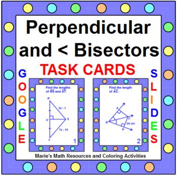 Perpendicular and Angle Bisectors - Task Cards