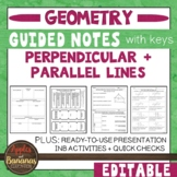 Perpendicular and Parallel Lines - Guided Notes, Presentation and INB Activities