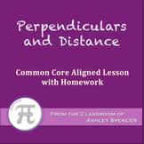 Perpendiculars and Distance (Lesson with Homework)