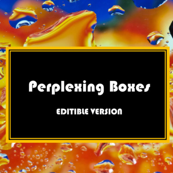 Perplexing Boxes - Editable Version