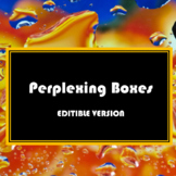 Perplexing Boxes - Editable Version