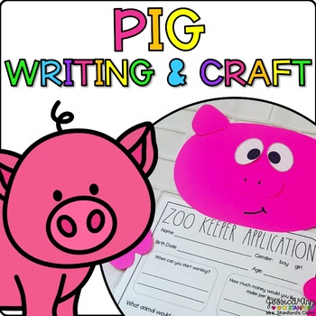 Perry the Pig {Animal Craftivity and Writing Prompts!}