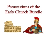 Persecutions of the Early Church Bundle