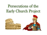 Persecutions of the Early Church Student Project