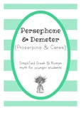 Persephone and Demeter - Greek and Roman Myth