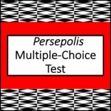 Persepolis 99-Question Multiple Choice Test