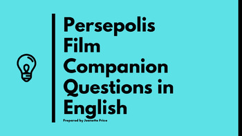 Persepolis Film Companion Questions in English