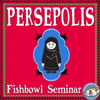 Persepolis Fishbowl Socratic Seminar