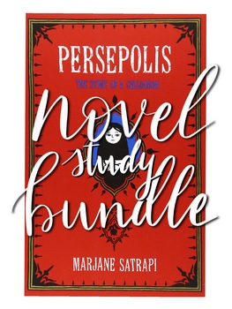 Persepolis Graphic Novel Study Bundle