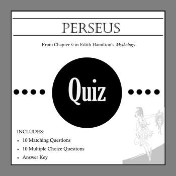 Perseus Quiz - Edith Hamilton's Mythology Ch. 9