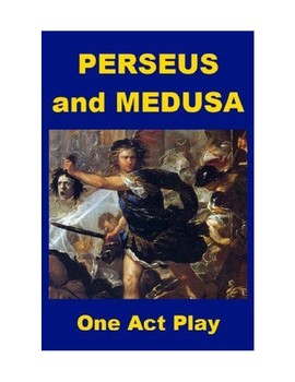 Perseus and Medusa - One Act Play