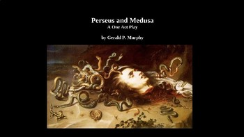 Perseus and Medusa One Act Play PowerPoint