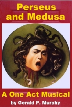 Perseus and Medusa - the Complete Musical!