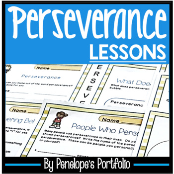 PERSEVERANCE Activities and Worksheets - Character Education