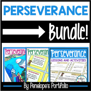 Perseverance BUNDLE:  All Perseverance Lessons and Activities