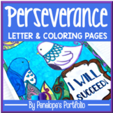 Perseverance Activity:  Perseverance Coloring Pages and Letter