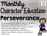 Perseverance - Monthly Character Education Pack