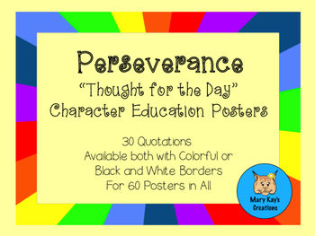 """Growth Mindset/Perseverance """"Thought for the Day"""" Character Education Posters"""