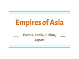 Persia, India, China PPT - World History 1, WHI.4