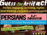 "Persian Empire ""Guess the artifact"" game: PPT w pictures & clues"