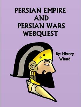Persian Empire and Persian Wars Webquest