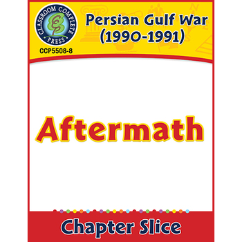 Persian Gulf War (1990-1991): Aftermath Gr. 5-8