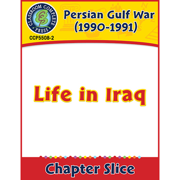 Persian Gulf War (1990-1991): Life in Iraq Gr. 5-8