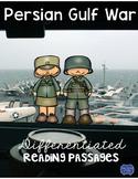 Persian Gulf War Desert Storm Differentiated Reading Passages & Questions