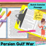 Persian Gulf War: Persian Gulf Non-Fiction Reading Passage: US History