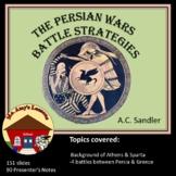 Persian Wars Battle Strategies: part II of the Persian Wars Presentation