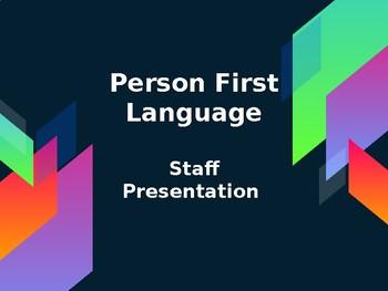 Person First Language Staff Presentation