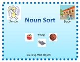Person, Place, or Thing... Noun Sort