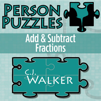 Person Puzzle -- Add & Subtract Fractions - Madame C.J. Walker Worksheet