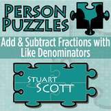 Person Puzzle - Add & Subtract Fractions (like denominators) - Stuart Scott WS