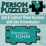 Person Puzzle - Add & Subtract Mixed Numbers (like denominators) - Daymond John