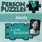 Person Puzzle - Adverbs - Clara Barton