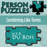 Person Puzzle - Combining Like Terms - W.E.B. Du Bois Worksheet
