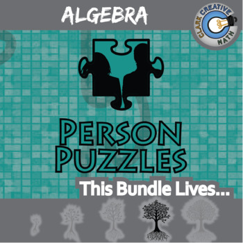Person Puzzles - ALGEBRA BUNDLE - 60+ Worksheets - Distance Learning Compatible