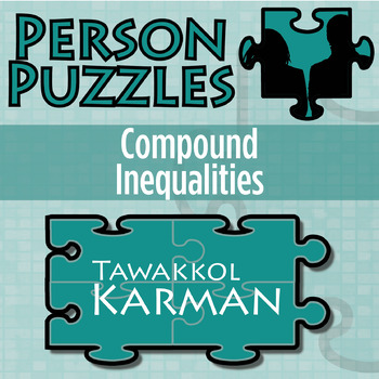 Person Puzzle -- Compound Inequalities - Tawakel Karman Worksheet